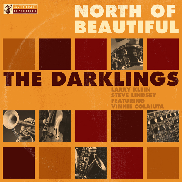 Album art for the JAZZ album NORTH OF BEAUTIFUL by THE DARKLINGS.