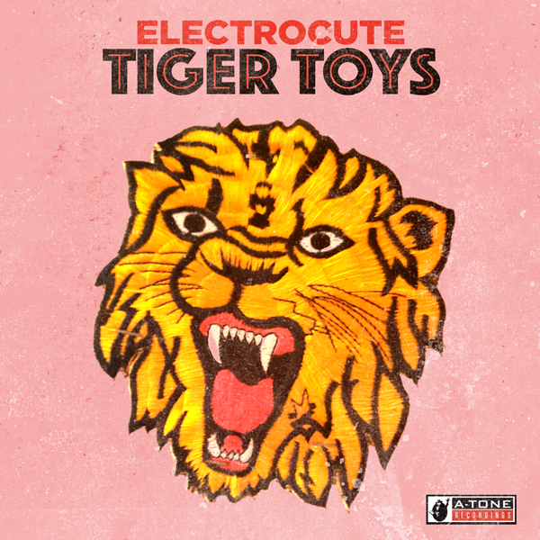 Album art for the POP album TIGER TOYS by ELECTROCUTE.