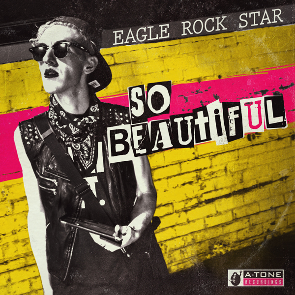 Album art for the ROCK album SO BEAUTIFUL by EAGLE ROCK STAR.