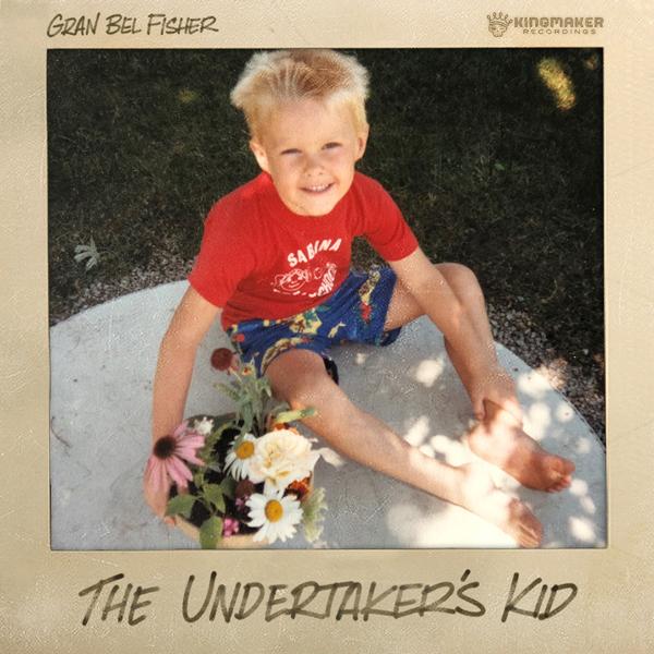 Album art for the POP album THE UNDERTAKER'S KID by GRAN BEL FISHER.
