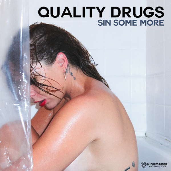 Album art for the POP album SIN SOME MORE by QUALITY DRUGS.