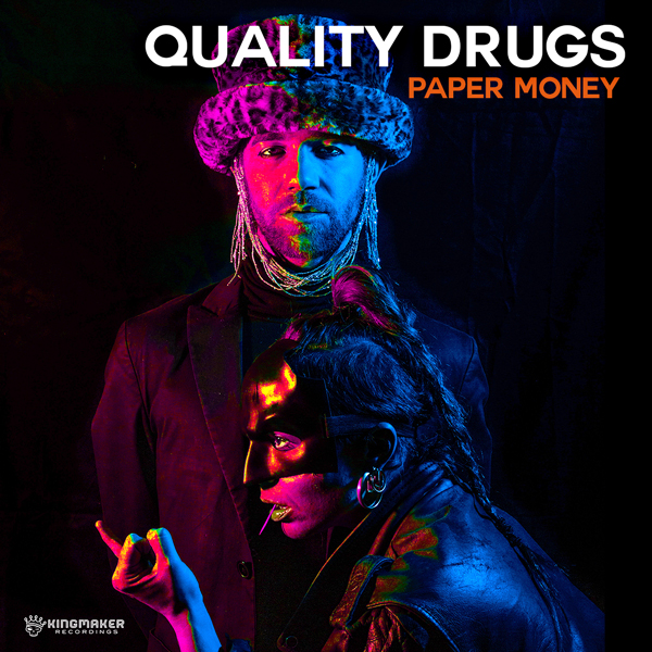 Album art for the POP album PAPER MONEY by QUALITY DRUGS.