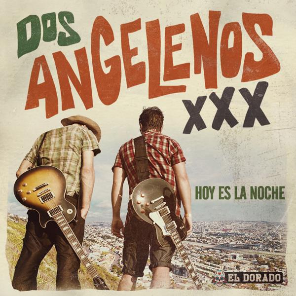 Album art for the WORLD album HOY ES LA NOCHE by DOS ANGELENOS XXX.