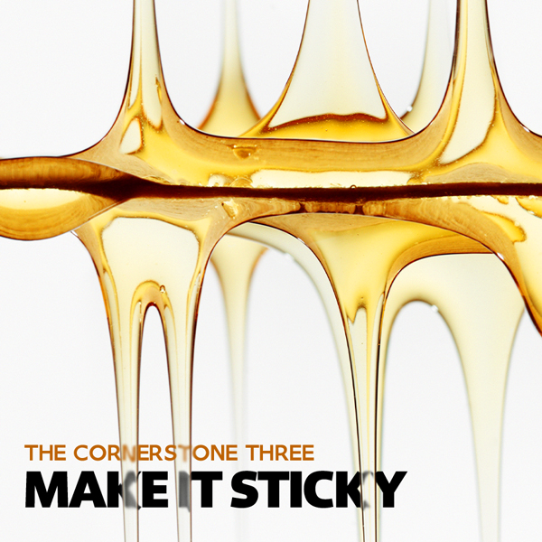 MAKE IT STICKY