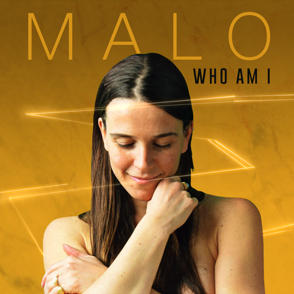 Album art for the POP album WHO AM I by MALO.