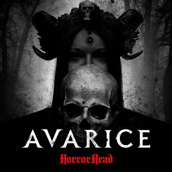 Album art for the ROCK album AVARICE by HORRORHEAD.
