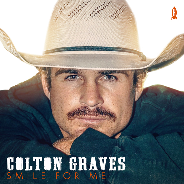 Album art for the COUNTRY album SMILE FOR ME by COLTON GRAVES.