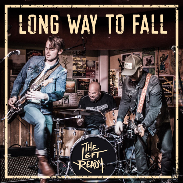 Album art for the ROCK album LONG WAY TO FALL by THE LEFT READY.