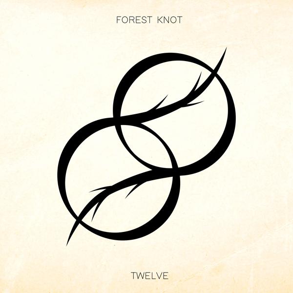 Album art for the EDM album TWELVE by FOREST KNOT.