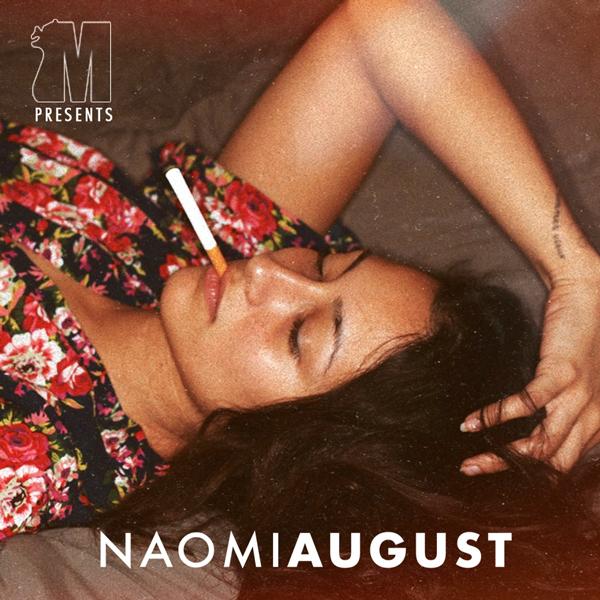 Album art for the R&B album NAOMI AUGUST by NAOMI AUGUST.