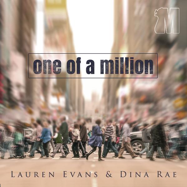 Album art for the R&B album ONE OF A MILLION by LAUREN EVANS & DINA RAE.