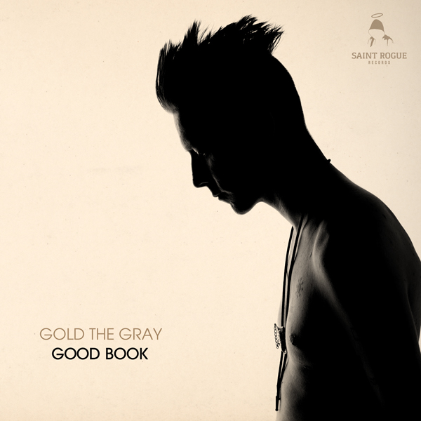 Album art for the COUNTRY album GOOD BOOK by GOLD THE GRAY.