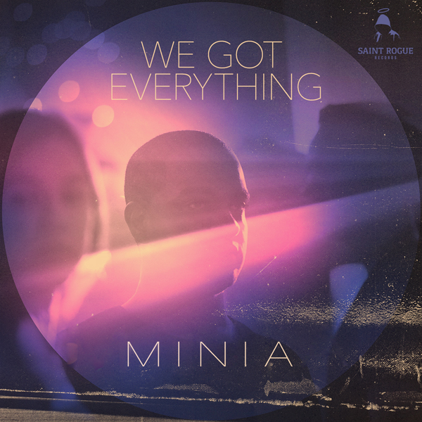 Album art for the POP album WE GOT EVERYTHING by MINIA.