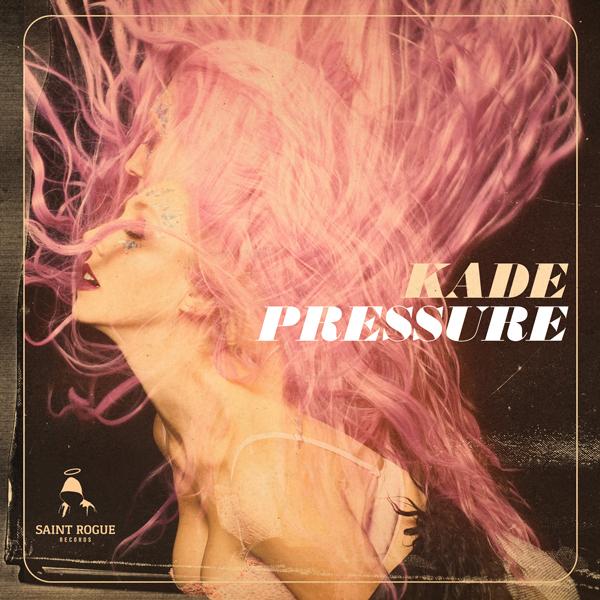Album art for the POP album PRESSURE by KADE.