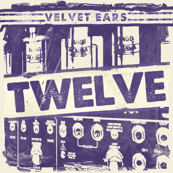Album cover of VELVET EARS 12