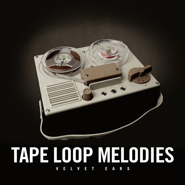 Album art for the ELECTRONICA album TAPE LOOP MELODIES.