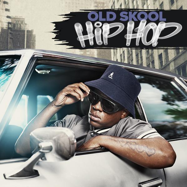 Album art for the HIP HOP album OLD SKOOL HIP HOP.