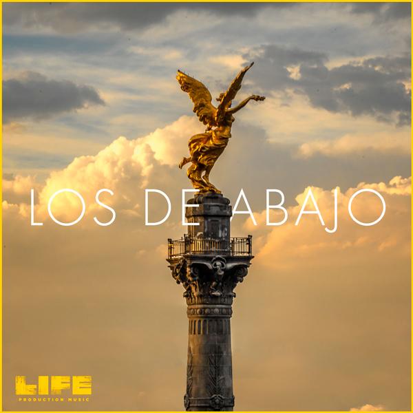 Album art for the WORLD album LOS DE ABAJO by LOS DE ABAJO.