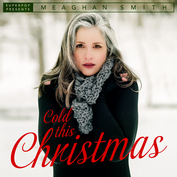 Album art for the HOLIDAY album COLD THIS CHRISTMAS by MEAGHAN SMITH.
