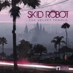 Album art for the ELECTRONICA album THE VELVET TEMPLE by SKID ROBOT.