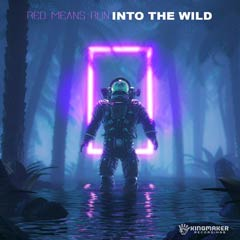 Album art for INTO THE WILD by RED MEANS RUN.