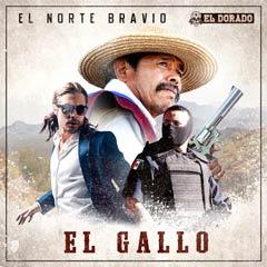 Album art for the WORLD album EL GALLO by EL NORTE BRAVIO.