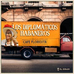 Album art for CAFE FLORIDITA by LOS DIPLOMÁTICOS HABANEROS.
