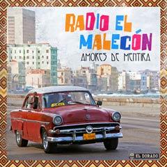 Album art for RADIO EL MALECÓN by AMORES DE MENTIRA.
