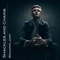 Album art for the COUNTRY album SHACKLES & CHAINS by BENJAMIN JOSIF.