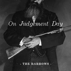 Album art for the FOLK album ON JUDGEMENT DAY by THE BARROWS.