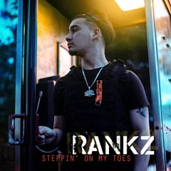 Album art for STEPPIN' ON MY TOES by RANKZ.