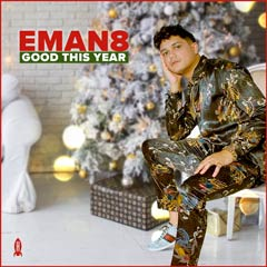 Album art for GOOD THIS YEAR by EMAN8.