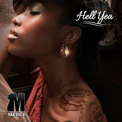 Album art for the R&B album HELL YEA.