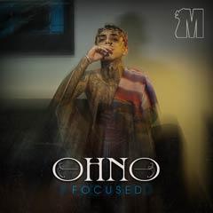 Album art for the HIP HOP album FOCUSED by OHNO.