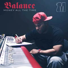 Album art for MONEY ALL THE TIME by BALANCE.