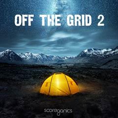Album art for the SCORE album OFF THE GRID 2.