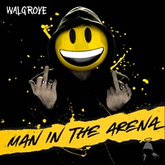 Album art for the ROCK album MAN IN THE ARENA by WALGROVE.