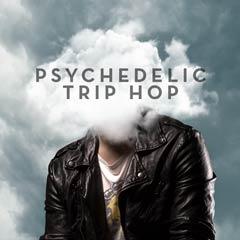 PSYCHEDELIC TRIP HOP