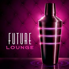 Album art for the R&B album FUTURE LOUNGE.
