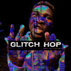 Album art for GLITCH HOP.