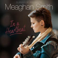 Album art for the POP album IN A HEART BEAT by MEAGHAN SMITH.