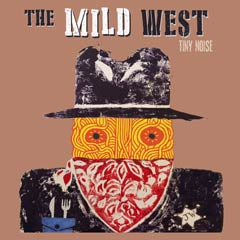 Album art for THE MILD WEST by THE LOW GOLD ORCHESTRA.