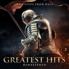 Album art for the SCORE album GREATEST HITS REMASTERED by TWO STEPS FROM HELL.