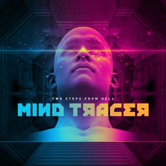 Album art for the SCORE album MIND TRACER by TWO STEPS FROM HELL.