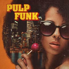 Album art for the R&B album PULP FUNK.
