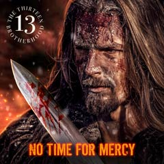 Album art for NO TIME FOR MERCY.