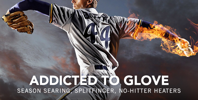 Art for ADDICTED TO GLOVE : SEASON SEARING SPLITFINGER NO HITTER HEATERS.