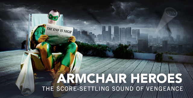 Art for ARMCHAIR HEROES : THE SCORE-SETTLING SOUND OF VENGEANCE.