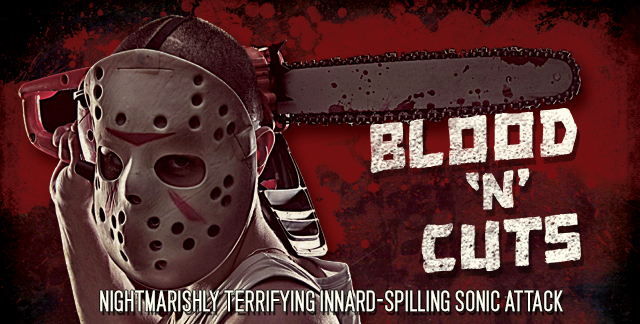 Art for BLOOD 'N' CUTS : NIGHTMARISHLY TERRIFYING INNARD-SPILLING SONIC ATTACK.