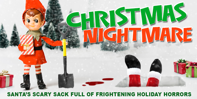 Art for CHRISTMAS NIGHTMARE : SANTA'S SCARY SACK FULL OF FRIGHTENING HOLIDAY HORRORS.